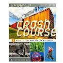 Stering Publishing | Jeff Wignall's Digital Photography Crash Course | 9781600596346
