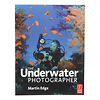 Focal Press | The Underwater Photographer 4th Edition | 9780240521640