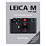 The Expanded Guide - Leica M Type (240)