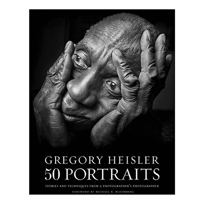 Gregory Heisler: 50 Portraits: Stories and Techniques from a Photographer's Photographer Image 0