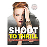 Shoot to Thrill By Michael Mowbray