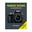 Ammonite Press | The Expended Guide To Nikon D3300 | AM23609