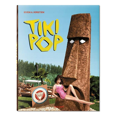 Tiki Pop America Imagines Its Own Polynesian Paradise - Hardcover Image 0