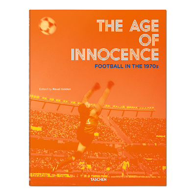 The Age of Innocence Football in 1970s - Hardcover Image 0