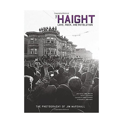 The Haight Love, Rock, and Revolution - Book Image 0