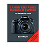 The Expanded Guide on Canon EOS Rebel T6S/760D & T6I/750D - Paperback Book