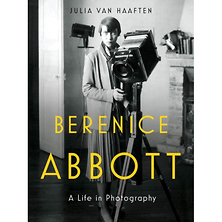Berenice Abbott: A Life in Photography - Hardcover Book Image 0