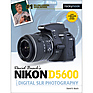 David D. Busch Nikon D5600 Guide to Digital SLR Photography - Paperback Book