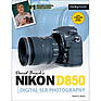 David D. Busch Nikon D850 Guide to Digital SLR Photography - Paperback Book