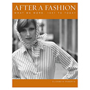 Ammonite Press | After a Fashion: What We Wore 1947 to the Present | AM17875