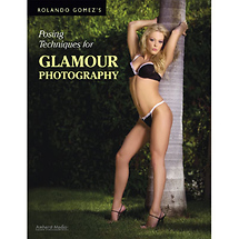Amherst Media Rolando Gomez's Posing Techniques for Glamour Photography