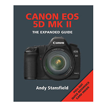Ammonite Press The Expanded Guide on Canon 5D Mark II Camera - Book