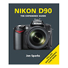 The Expanded Guide on Nikon D90 Camera  - Book