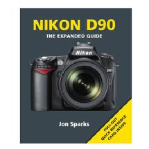 Ammonite Press The Expanded Guide on Nikon D90 Camera  - Book