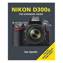 Ammonite Press The Expanded Guide on Nikon D300s Camera - Book