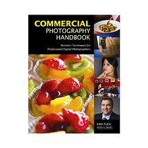 Amherst Media Commercial Photography Handbook: Business Techniques for Professional Digital Photographers