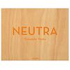 Neutra, Complete Works - Book