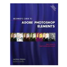 Amherst Media Beginner's Guide to Adobe Photoshop Elements - Book